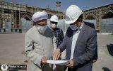 بازدید تولیت آستان قدس از پروژههای عمرانی توسعه فضاهای زیارتی حرم امام رضا